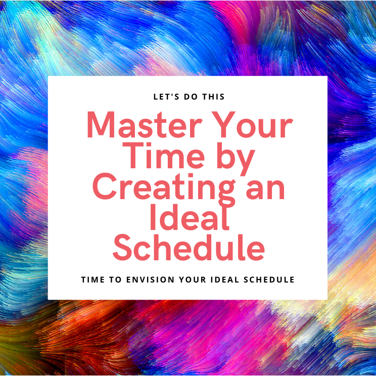 Master Your Time by Creating an Ideal Schedule-image