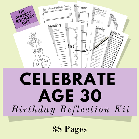 Image of Birthday Reflection Kit ~ Celebrate Age 30